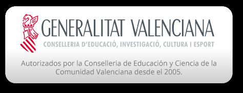 Autorizados por la Conselleria de Educación y Ciencia de la Comunidad Valenciana desde el 2005.